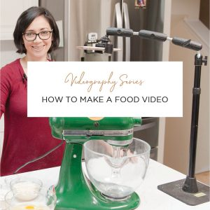 how to make a food video with your phone